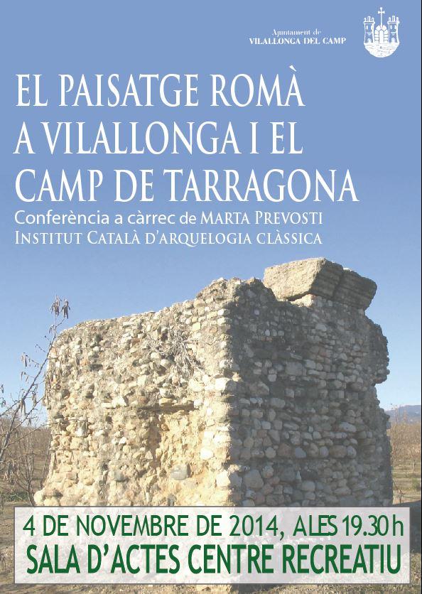 Conferència: El paisatge romà a Vilallonga del Camp i el Camp de Tarragona.